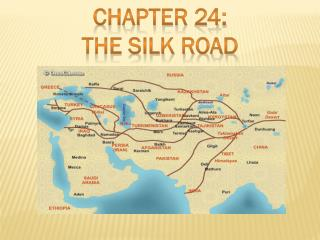 Chapter 24: The silk road
