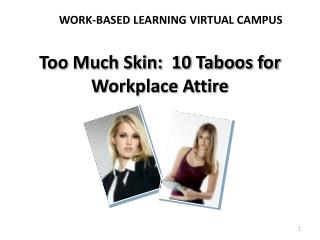 Too Much Skin:  10 Taboos for Workplace Attire