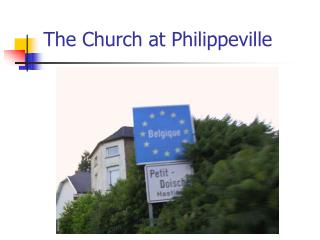 The Church at Philippeville