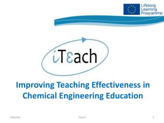 Improving Teaching Effectiveness in Chemical Engineering Education