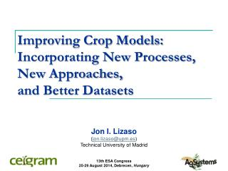 Improving Crop Models: Incorporating New Processes, New Approaches,  and Better Datasets