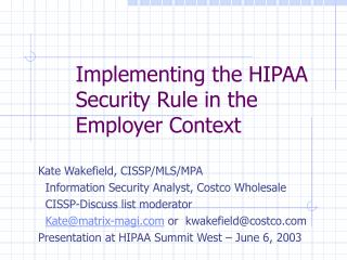 Implementing the HIPAA Security Rule in the Employer Context