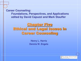 Chapter Five Ethical and Legal Issues in Career Counseling