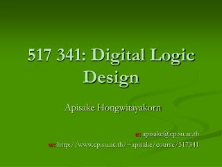 517 341: Digital Logic Design