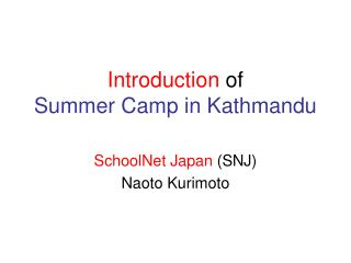 Introduction of Summer Camp in Kathmandu