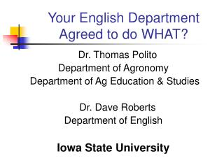 Your English Department Agreed to do WHAT?