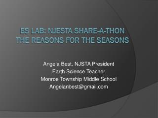 ES Lab: NJESTA Share-a-thon The Reasons for the Seasons