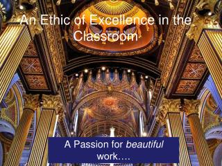 An Ethic of Excellence in the Classroom