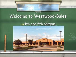 Welcome to Westwood-Bales