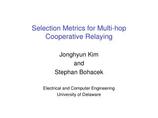 Selection Metrics for Multi-hop Cooperative Relaying
