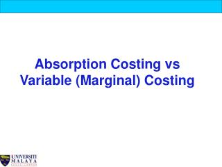Absorption Costing vs Variable (Marginal) Costing