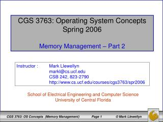 CGS 3763: Operating System Concepts Spring 2006 Memory Management – Part 2