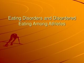 Eating Disorders and Disordered Eating Among Athletes