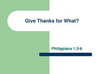 Give Thanks for What?
