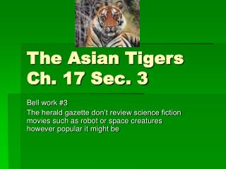 The Asian Tigers Ch. 17 Sec. 3