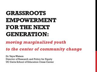 Grassroots empowerment  for  the  next generation :