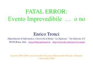 FATAL ERROR:  Evento Imprevedibile  …  o no