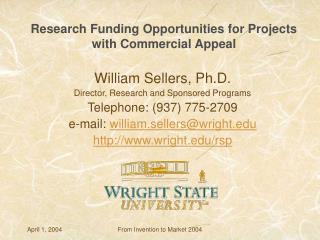 Research Funding Opportunities for Projects with Commercial Appeal
