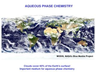 AQUEOUS PHASE CHEMISTRY