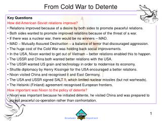 Key Questions How did American-Soviet relations improve?