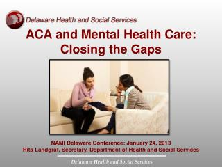 ACA and Mental Health Care: Closing the Gaps