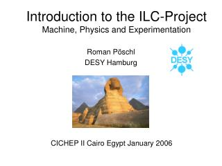 Introduction to the ILC-Project Machine, Physics and Experimentation