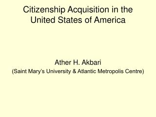 Citizenship Acquisition in the United States of America