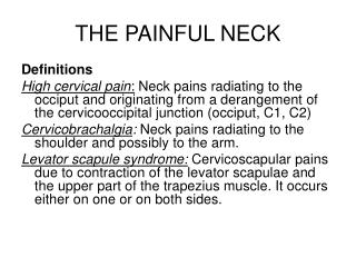THE PAINFUL NECK