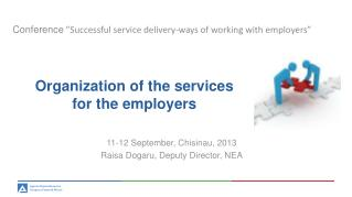 Organization of the services for the employers