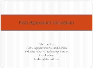 Fish Byproduct  Utilization