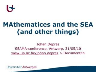 MAthematices and the SEA (and other things)