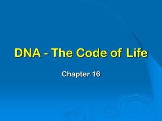 DNA - The Code of Life