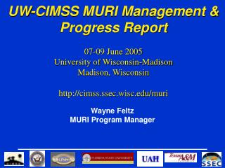 Wayne Feltz MURI Program Manager