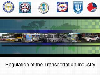 Regulation of the Transportation Industry