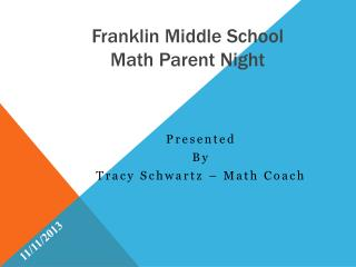 Franklin Middle School Math Parent Night