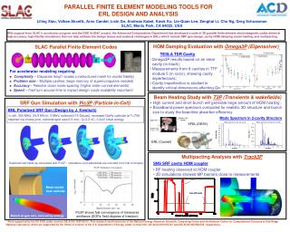 PARALLEL FINITE ELEMENT MODELING TOOLS FOR ERL DESIGN AND ANALYSIS