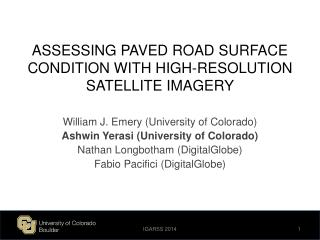 ASSESSING PAVED ROAD SURFACE CONDITION WITH HIGH-RESOLUTION SATELLITE IMAGERY