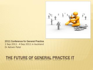 The future of general practice IT
