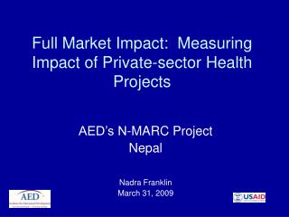 Full Market Impact:  Measuring Impact of Private-sector Health Projects