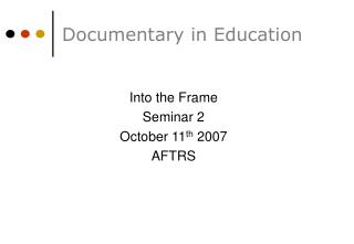 Documentary in Education