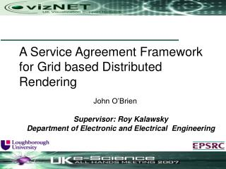 A Service Agreement Framework for Grid based Distributed Rendering