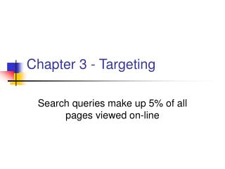 Chapter 3 - Targeting