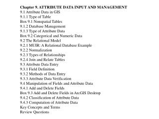 Chapter 9. ATTRIBUTE DATA INPUT AND MANAGEMENT 9.1 Attribute Data in GIS 9.1.1 Type of Table