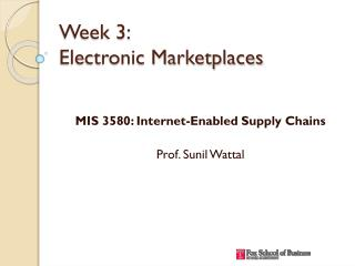 Week 3: Electronic Marketplaces