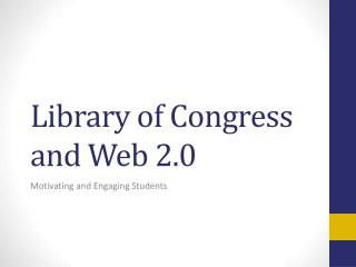 Library of Congress and Web 2.0
