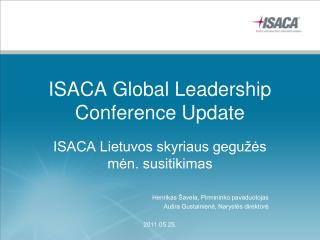 ISACA Global Leadership Conference Update