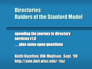 Directories: Raiders of the Stanford Model