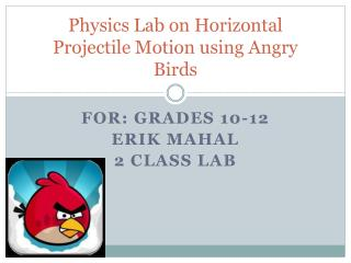 Physics Lab on Horizontal Projectile Motion using Angry Birds