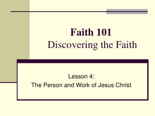 Faith 101 Discovering the Faith