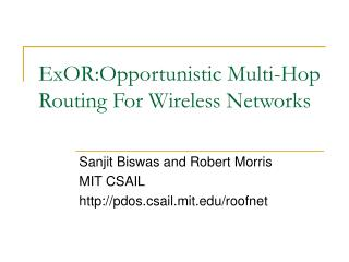 ExOR:Opportunistic Multi-Hop Routing For Wireless Networks